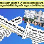 Behörden-Bashing durch Linksgrüne, Betriebe und organisierte Flüchtlingshelfer im LK Nea-Bw
