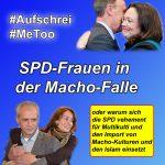 Sexismus-Debatte: SPD scheinheilig ohne Ende