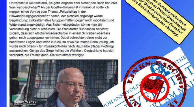 Links-Faschos verhindern Vortrag von Polizeigewerkschafter an Uni-Frankfurt