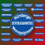 Neues von der Nürnberger Monopol-Presse: Bizarres aus dem grünlinken Zentralkomitee zu Seehofer, CSU und NSU (13.7.18)