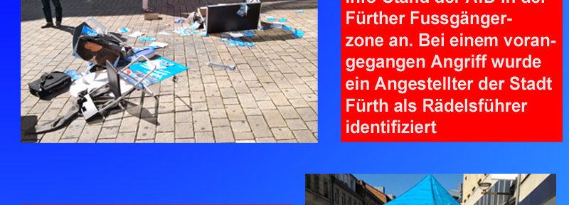 Bayern > Fürth: Erneut schwerer Angriff auf AfD-Infostand in Stadt mit SPD-Oberbürgermeister