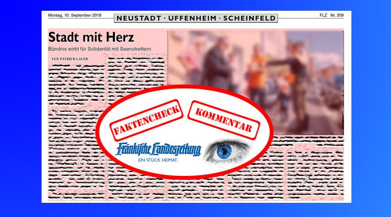 """Die Fränkische Landeszeitung #FLZ berichtet in der Ausgabe vom 10.9. unter der Titelung """"Stadt mit Herz"""" über eine Aktion des """"Bündnisses gegen Rechts"""" in #Neustadt, bei der Sympathien für die Hand-in-Hand-Menschenfischer im #Mittelmeer geweckt werden sollte. Geschrieben hat den Artikel der FLZ-Redakteur Patrick #Lauer, der bereits im Vorfeld durch #grünlinks tendenziöse Artikel aufgefallen ist."""