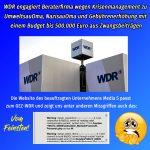 Bis 500.000 Euro für Krisenberatung beim WDR aus Zwangsgebühren-Geldern?